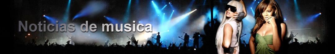 Noticias de Musica